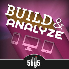 Build and Analyze podcast